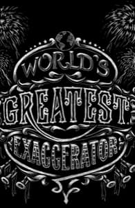 World's Greatest Exaggerator , Lil' Girly + Threadless Collection