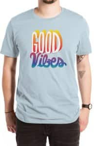 Good Vibes, Will's Designs + Threadless Collection