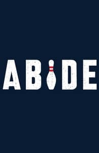Abide, The Big Lebowski Designs + Threadless Collection