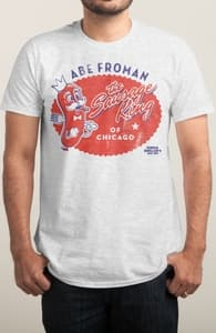 The Sausage King of Chicago, The Ferris Bueller Collection + Threadless Collection