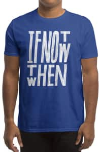 If Not Now, Designs Printed from this Challenge + Threadless Collection