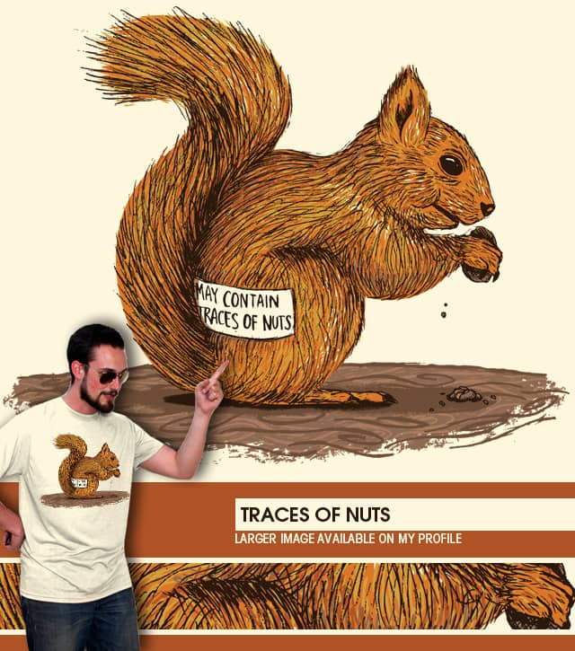 Traces of Nuts by WanderingBert on Threadless