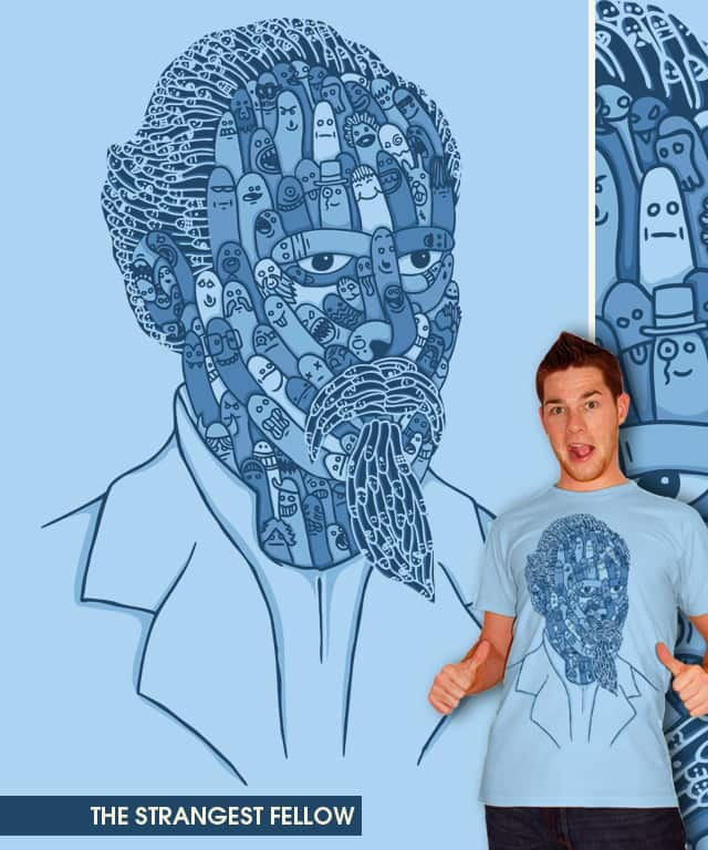 The Strangest Fellow by WanderingBert on Threadless