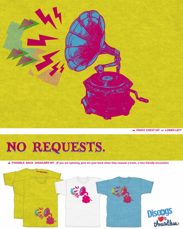 No Requests! [Neon Vintage] by Robsoul on Threadless