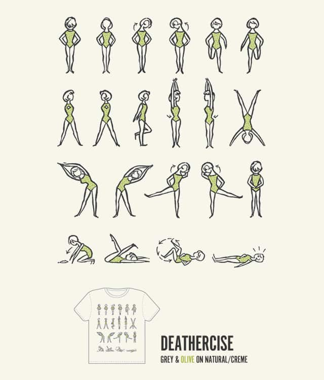Deathercise by carrotrope on Threadless
