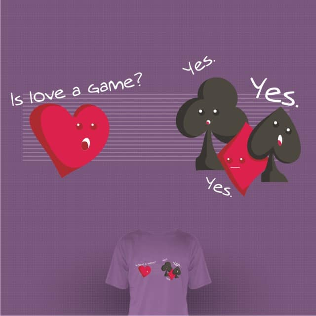 Is love a game? by tobiasfonseca on Threadless