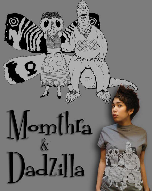 Momthra and Dadzilla by DesignbyProxy on Threadless