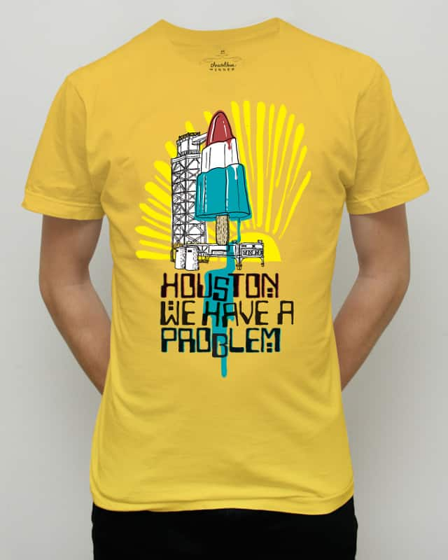 Houston we have a problem by Raid71 on Threadless
