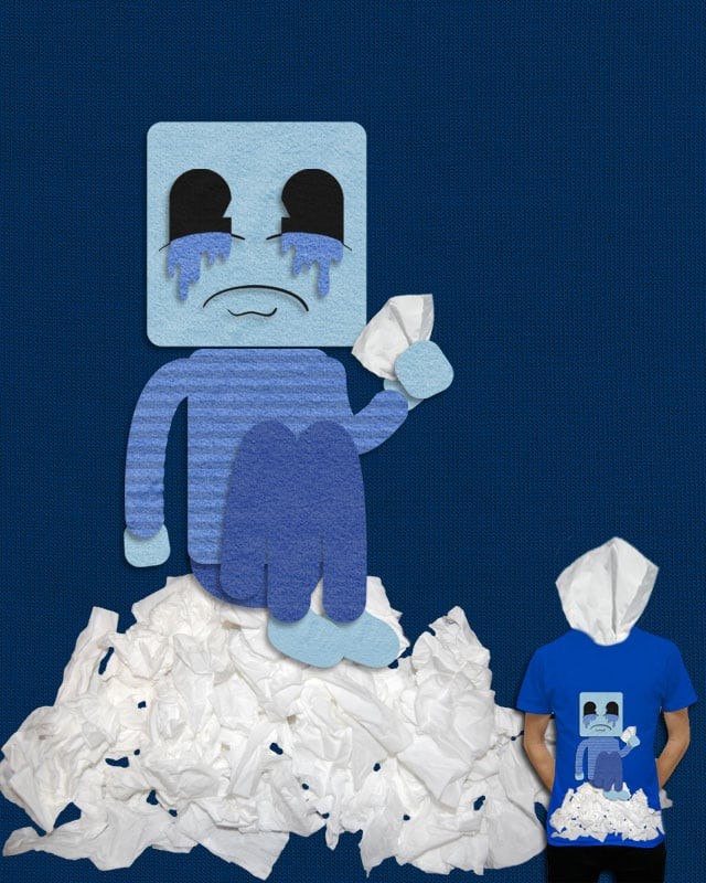 I've never felt so blue by DesignbyProxy on Threadless