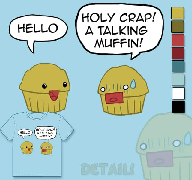 A Talking Muffin! by Luvinwafflez on Threadless
