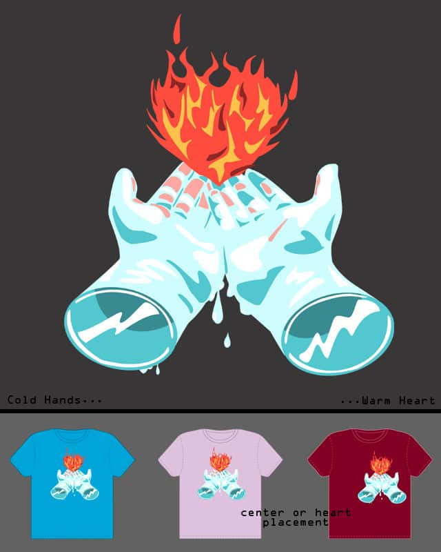 Cold Hands, Warm Heart by Mosquito88 on Threadless