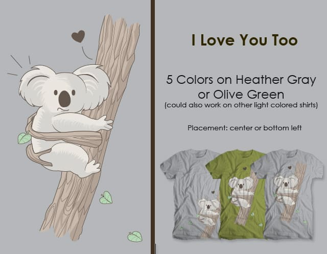 I Love You Too by wallstreet on Threadless