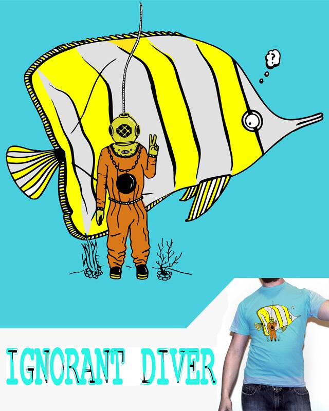 Ignorant Diver by fat1 on Threadless