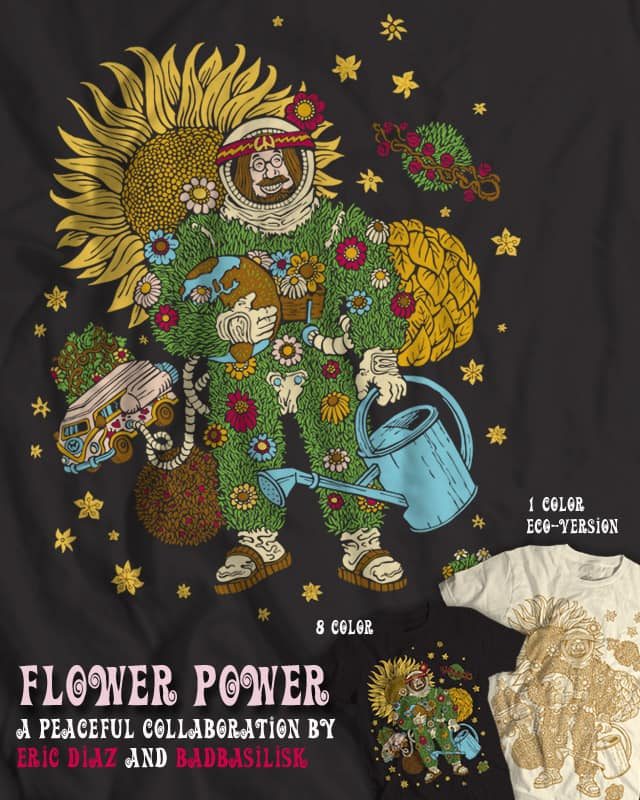 ••• FLOWER POWER ••• by badbasilisk on Threadless