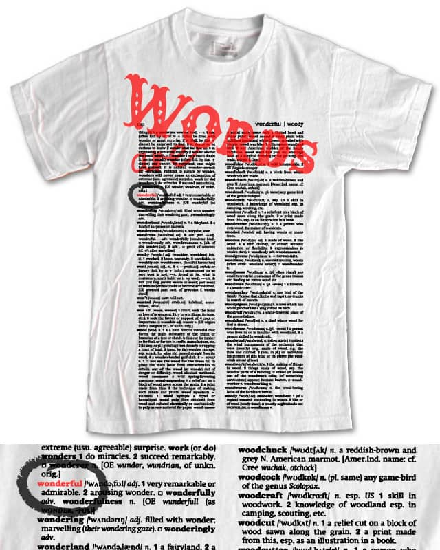 Words Are Wonderful by Bramish on Threadless