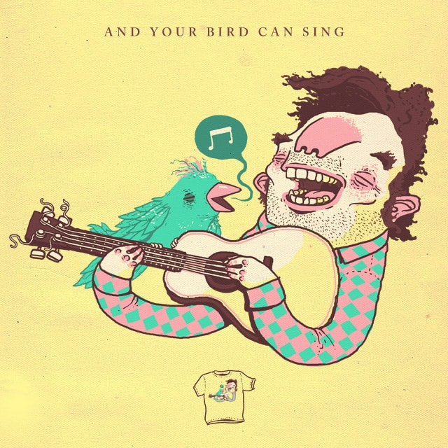 And your bird can sing by Gringz on Threadless