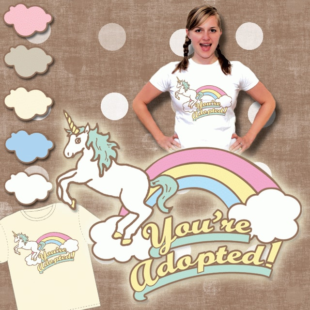 You're Adopted! by Wonderjosh on Threadless