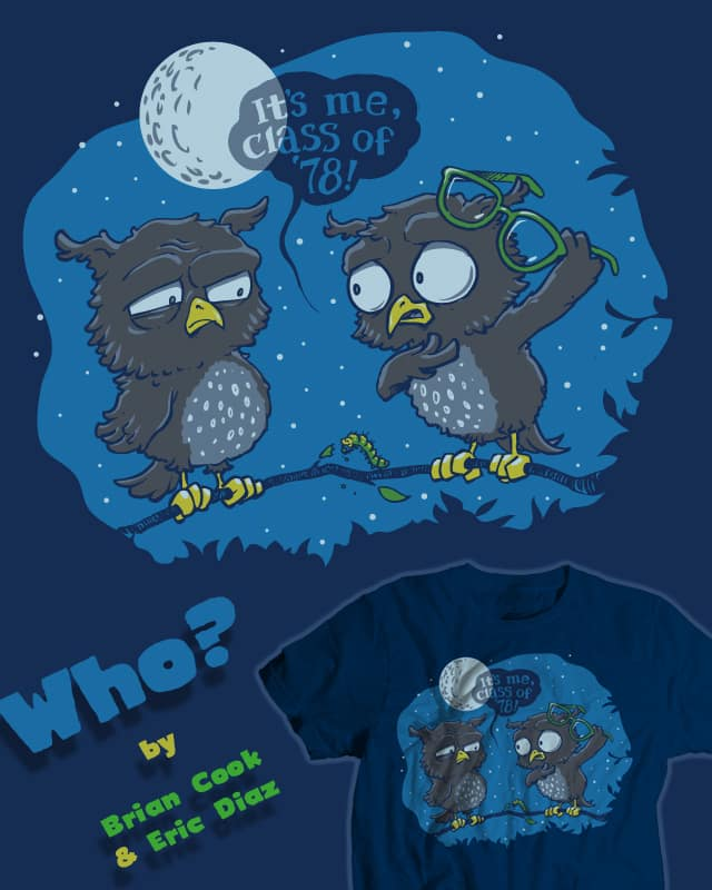 Who? by briancook on Threadless