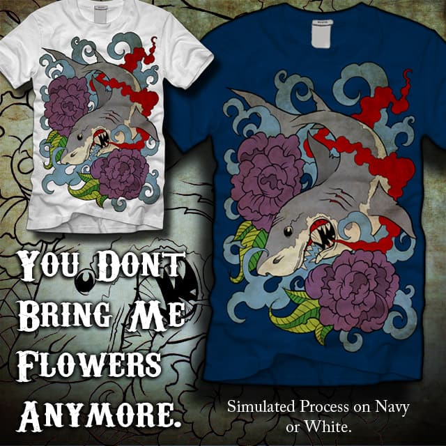 You dont bring me flowers....anymore by mark722 on Threadless