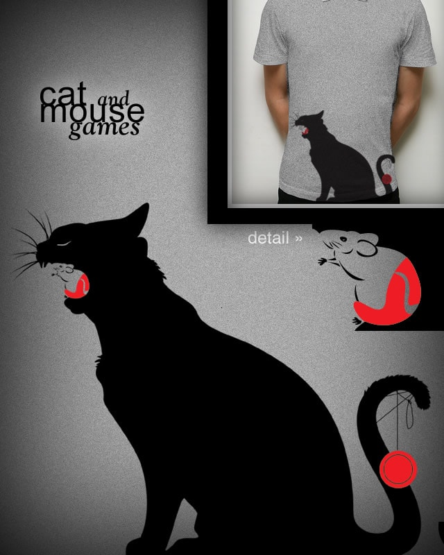 Cat and Mouse Games by eladear on Threadless