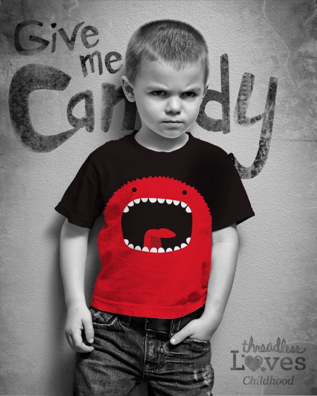 Give me candy by D-maker on Threadless
