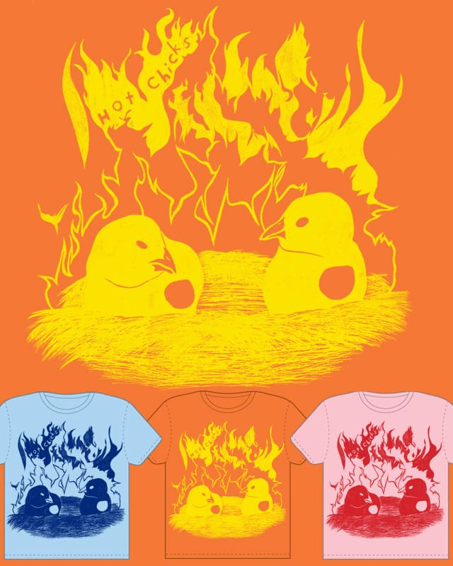 Hot Chicks by faelic on Threadless