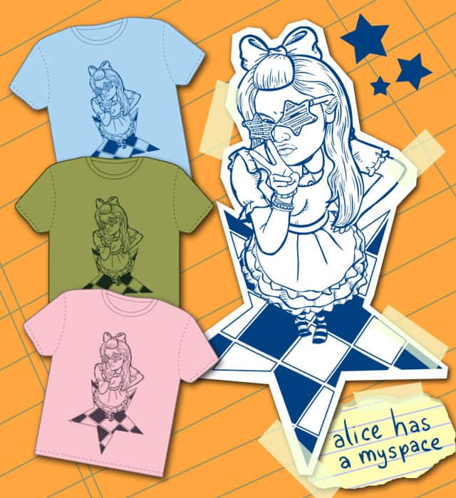 Alice Has A Myspace by milldogg on Threadless