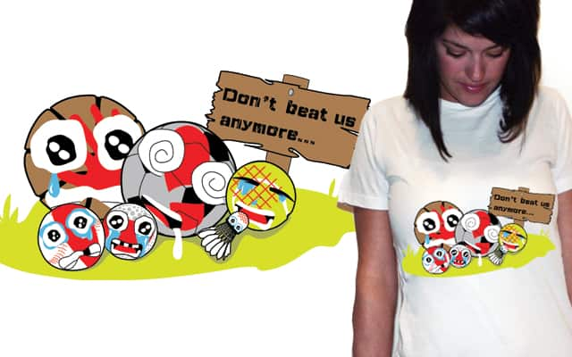 Don't beat us anymore by Willfur on Threadless