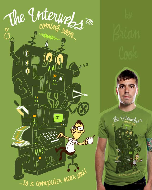 The Interwebs™ by briancook on Threadless