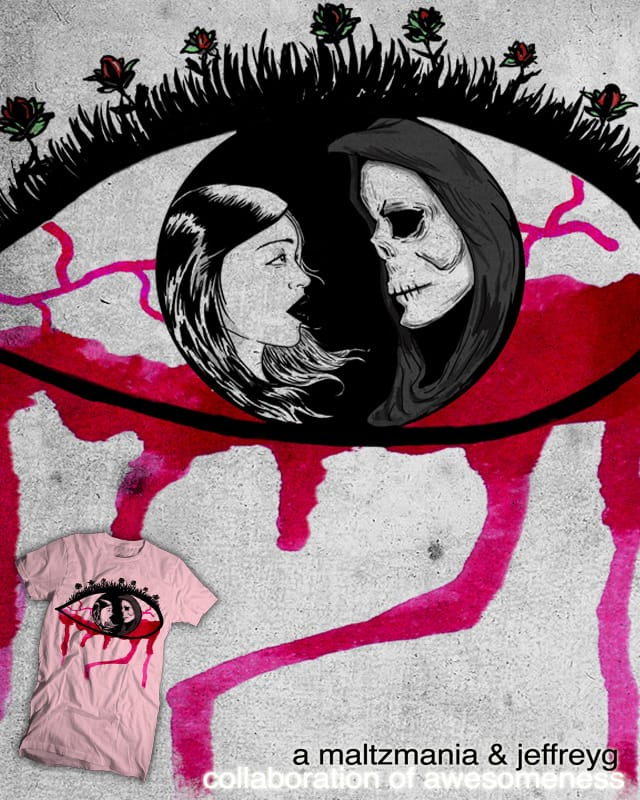 Staring Death in The Eye by Maltzmania on Threadless