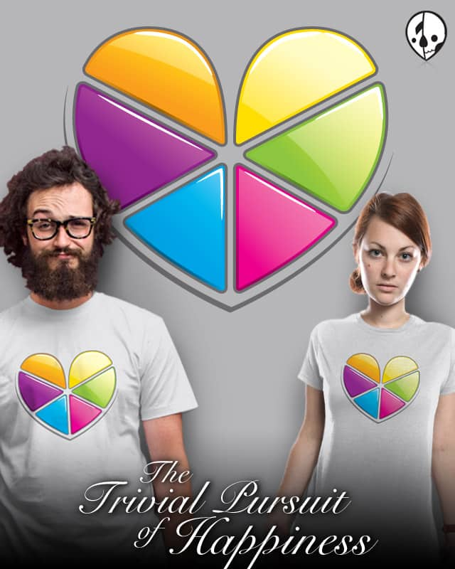 The Trivial Pursuit of Happiness by florey on Threadless