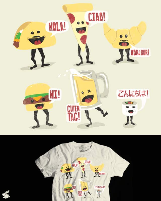 Food with Faces Saying Hello in Their Native Langu by arzie13 on Threadless