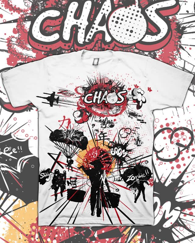 CHAOS!! by choppre on Threadless