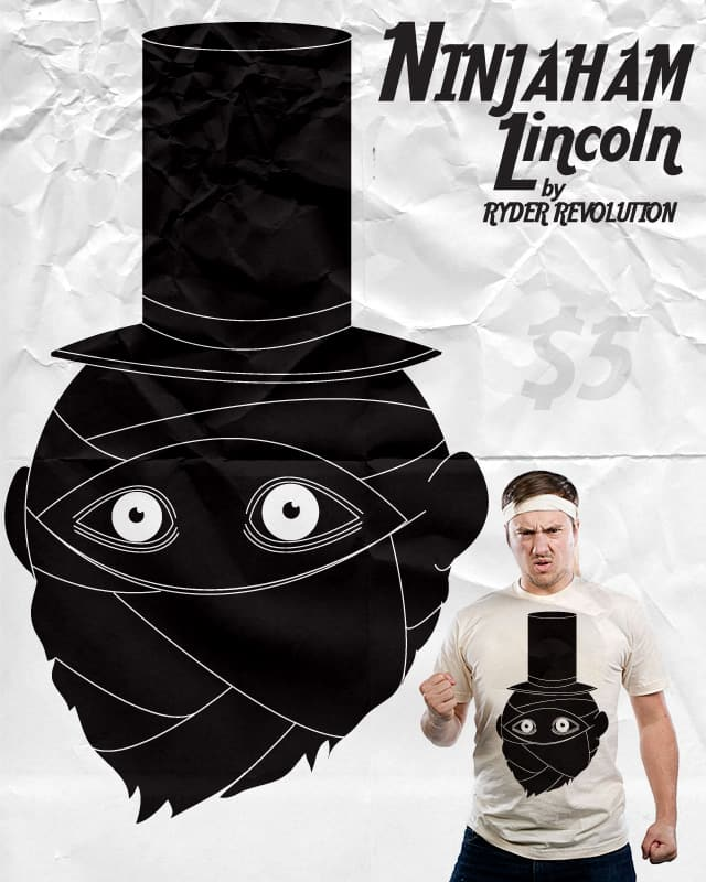 Ninjaham Lincoln by Ryder on Threadless