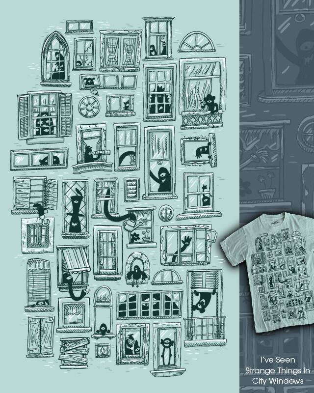 I've Seen Strange Things in City Windows by WanderingBert on Threadless