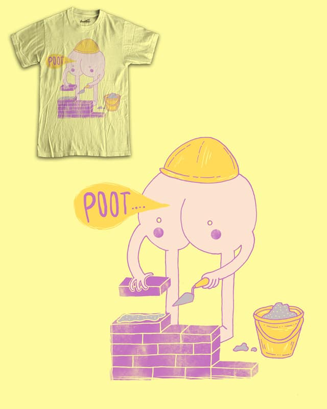 Builders bum by randyotter3000 on Threadless