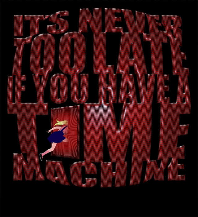 It's Never Too Late... by jess4002 on Threadless