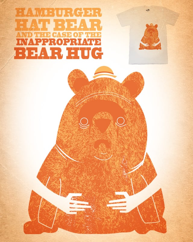 Hamburger Hat Bear and the case of the Inappropria by Ryder on Threadless