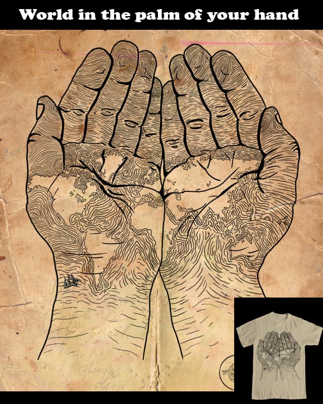 World in the palm of your hand by vinnylo on Threadless