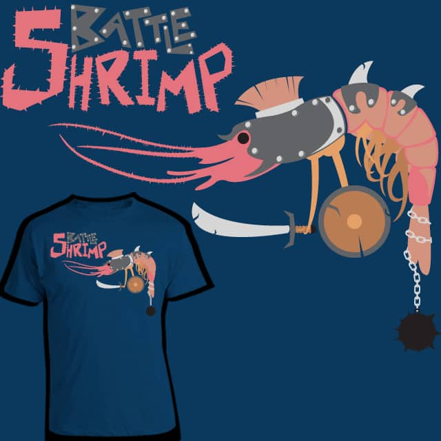 Battle Shrimp by Ramomar on Threadless