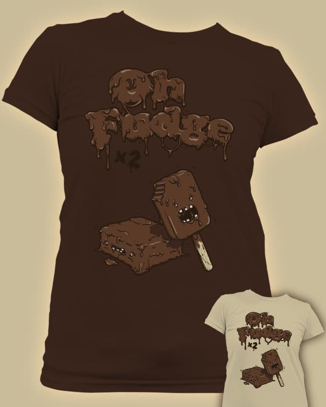 Oh Fudge by ATPC on Threadless