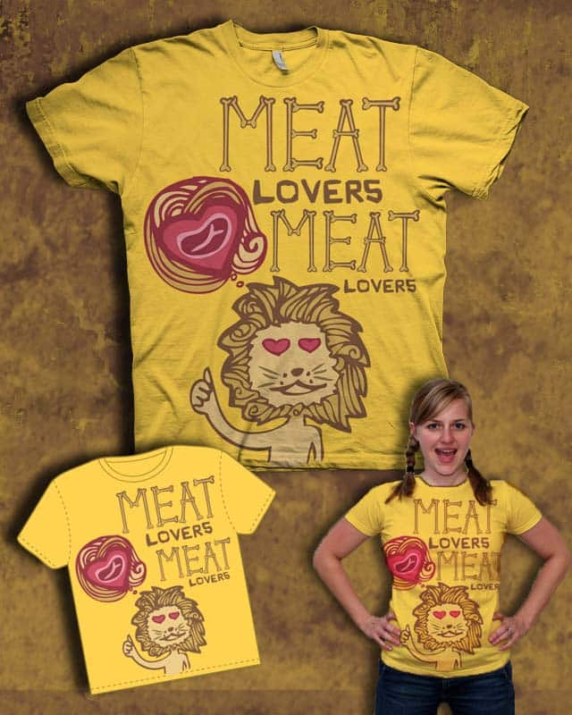 Meat Lovers by Le Utopie on Threadless