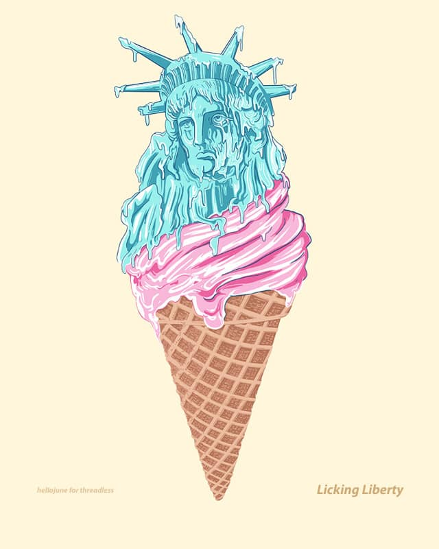 Licking Liberty by hellojune on Threadless