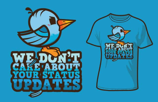 We Don't Care... by jarednickerson on Threadless