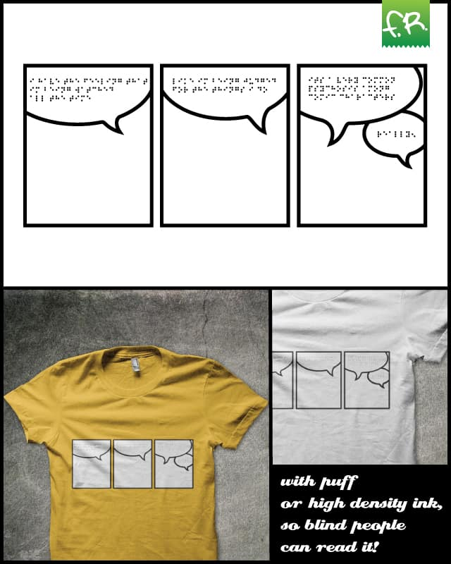 It's a Brailleant Comic! by fuloprichard on Threadless