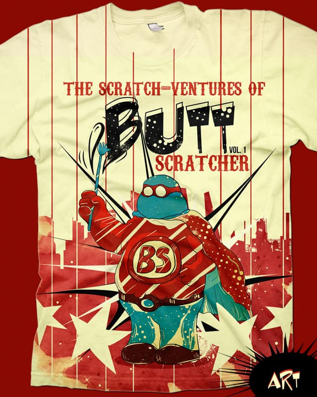 Butt Scratcher!? Butt Scratcher! by choppre on Threadless