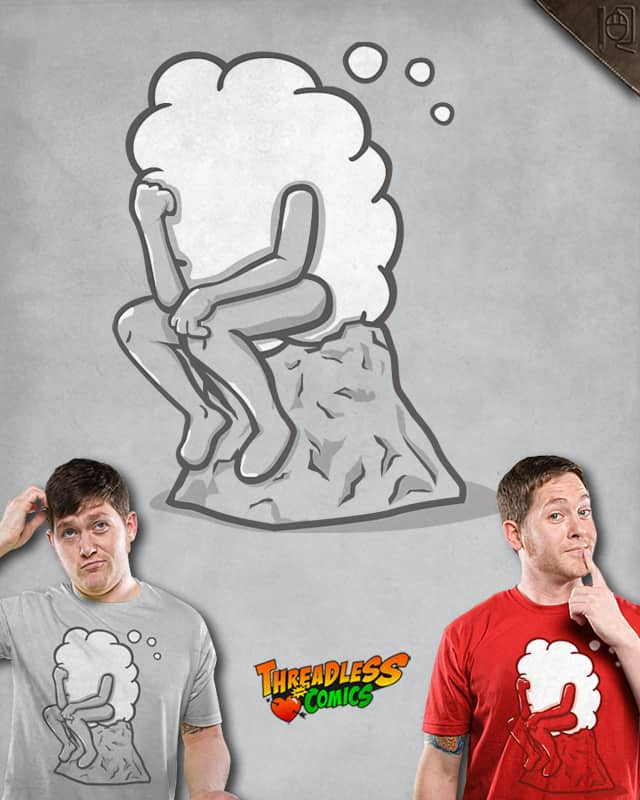 The Thinker by rodrigobhz on Threadless