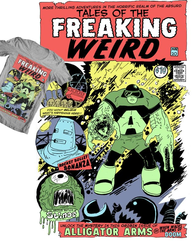 Tales of the Freaking Weird by ISABOA on Threadless