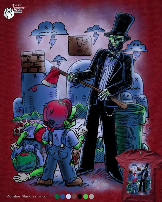 Zombie Mario vs. Abe Lincoln by nickv47 on Threadless