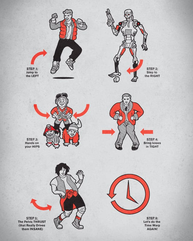 Let's do the Time Warp (again!) by Ian Leino on Threadless